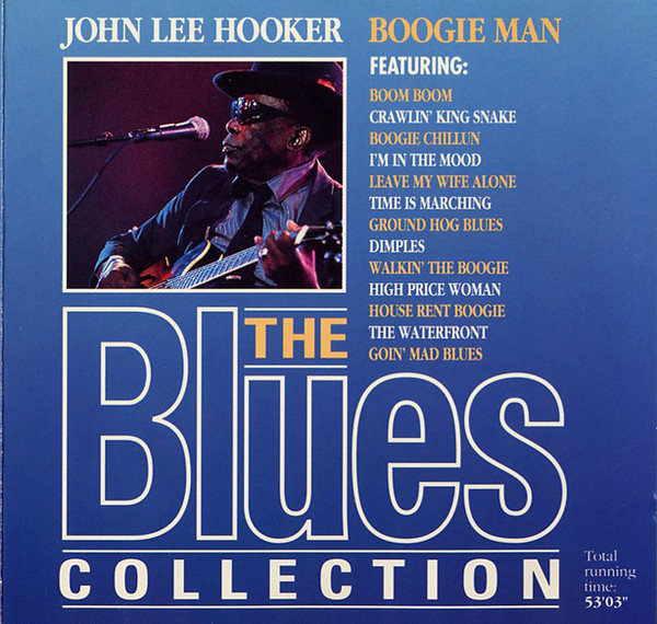 The Blues Collection - 01 - John Lee Hooker - Boogie Man