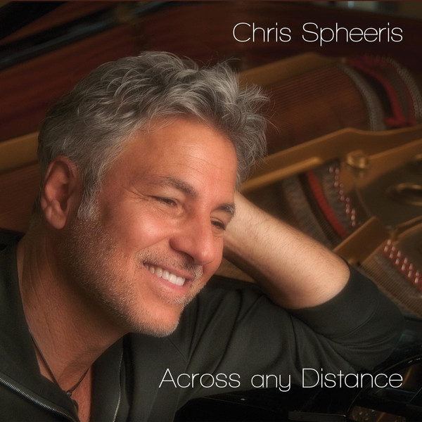 Chris Spheeris - Across Any Distance (2014)